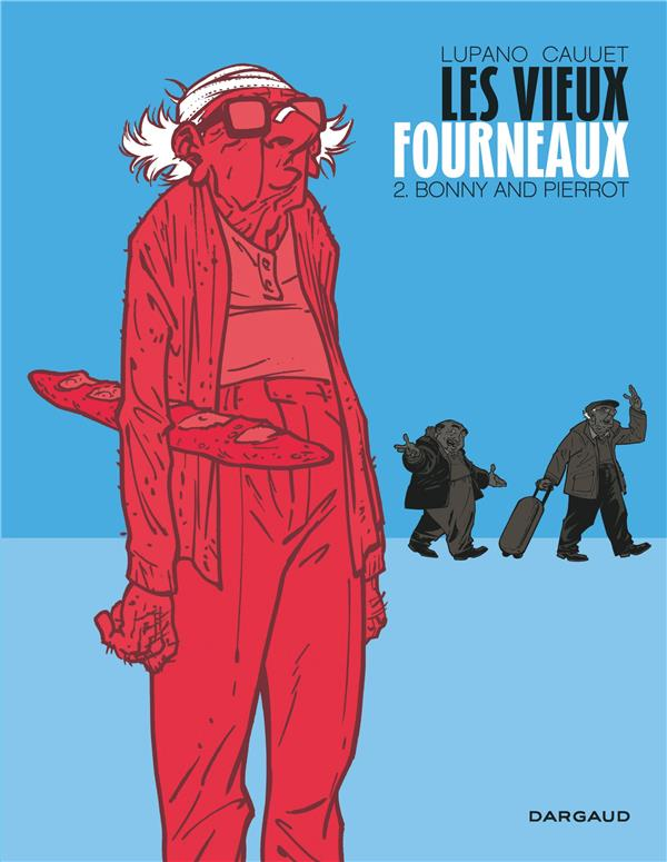 Les vieux fourneaux Bonny and Pierrot Vol.2 Cauuet Paul Dargaud